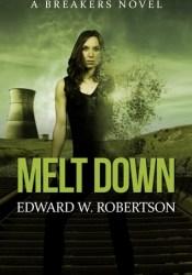 Melt Down (Breakers, #2) Pdf Book
