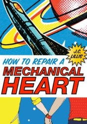 How to Repair a Mechanical Heart Pdf Book
