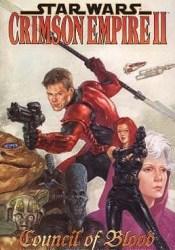 Crimson Empire, Volume 2: Council of Blood (Star Wars: Crimson Empire, #2) Pdf Book