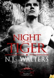 Night of the Tiger (Hades' Carnival, #1) Pdf Book