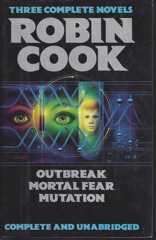 Outbreak / Mortal Fear / Mutation