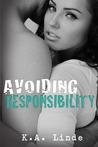 Avoiding Responsibility (Avoiding, #2)