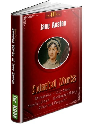 Jane Austen Collection #1 (Persuasion, Lady Susan, Mansfield Park, Northanger Abbey, Pride and Prejudice)
