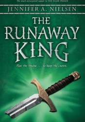 The Runaway King (The Ascendance Trilogy, #2) Pdf Book