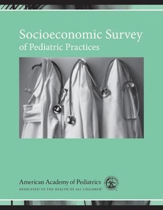 Socioeconomic Survey of Pediatric Practices