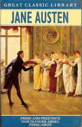 Jane Austen: Pride and Prejudice - Northanger Abbey - Persuasion