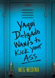 Yaqui Delgado Wants to Kick Your Ass Pdf Book