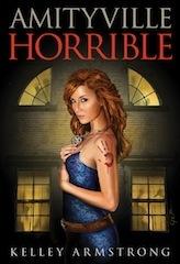 Amityville Horrible (Otherworld Stories, #10.8)