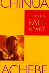 Things Fall Apart (The African Trilogy, #1) Pdf Book