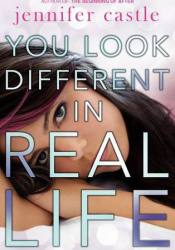 You Look Different in Real Life Pdf Book