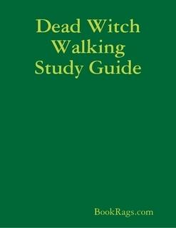 Dead Witch Walking by Kim Harrison Summary & Study Guide