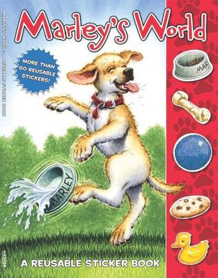 Marley: Marley's World Reusable Sticker Book