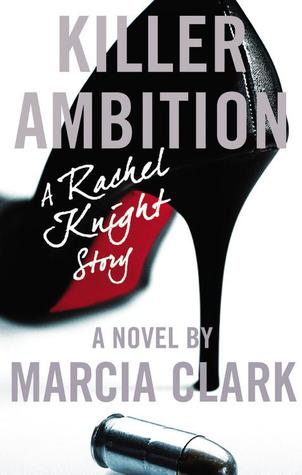 Killer Ambition (Rachel Knight, #3)