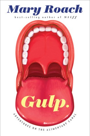 Gulp: Adventures on the Alimentary Canal Book Pdf ePub