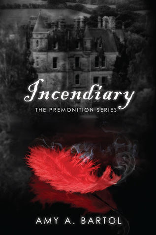 Incendiary (The Premonition, #4)