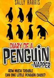 Diary of a Penguin-napper Pdf Book