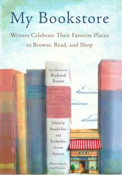 My Bookstore: Writers Celebrate Their Favorite Places to Browse, Read, and Shop Pdf Book