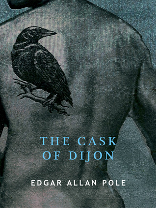 The Cask of Dijon