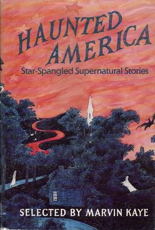 Haunted America: Star-Spangled Supernatural Stories
