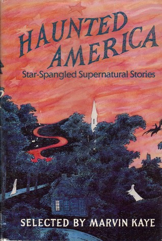 Haunted America: Star-Spangled Supernatural Stories