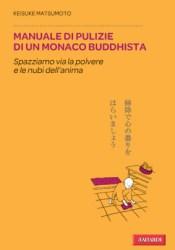 Manuale di pulizie di un monaco buddhista Pdf Book