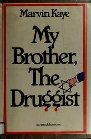 My Brother, the Druggist