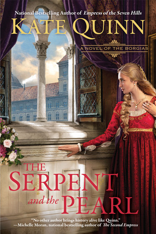 The Serpent and the Pearl  (The Borgias, #1)