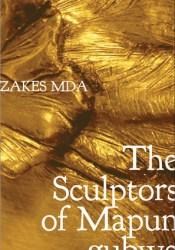 The Sculptors of Mapungubwe Pdf Book
