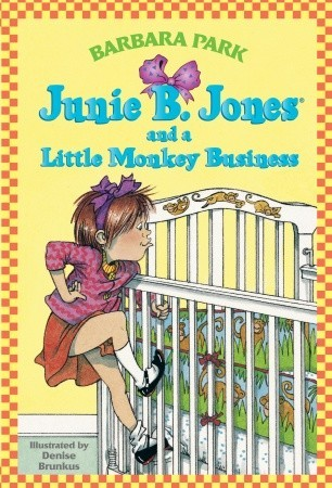 Junie B. Jones and a Little Monkey Business (Junie B. Jones, #2)