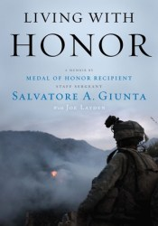 Living with Honor: A Memoir by America's First Living Medal of Honor Recipient Since the Vietnam War Pdf Book