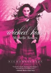 Wicked Kiss (Nightwatchers, #2) Pdf Book