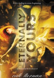 Eternally Yours (Immortal Beloved, #3) Pdf Book