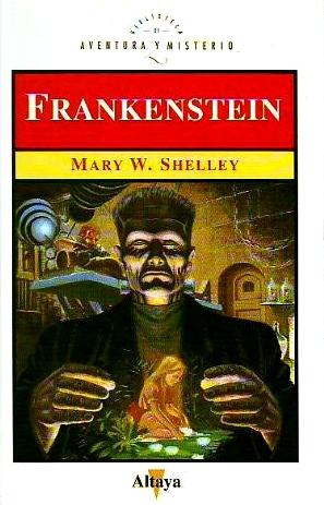 Frankenstein (Biblioteca de Aventura y Misterio, #19)