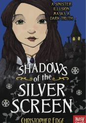 Shadows of the Silver Screen (Twelve Minutes to Midnight, #2) Pdf Book