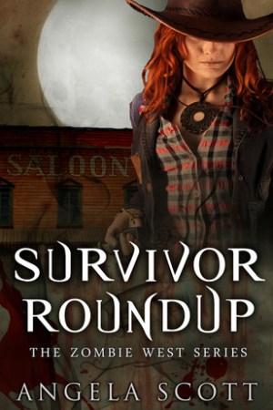 Survivor Roundup (The Zombie West Series, #2)