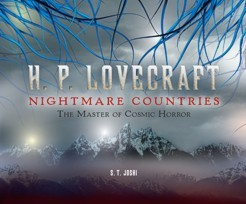 H.P. Lovecraft: Nightmare Countries: The Master of Cosmic Horror