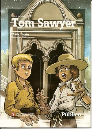 Tom Sawyer (Grandes Títulos de la Novela Juvenil, 07)