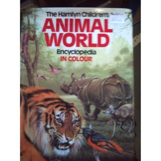 The Children's Animal World Encyclopedia in colour