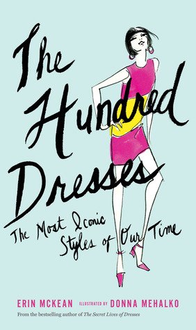 The Hundred Dresses: The Most Iconic Styles of Our Time