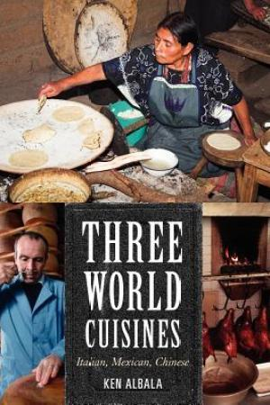 Three World Cuisines: Italian, Mexican, Chinese pdf books