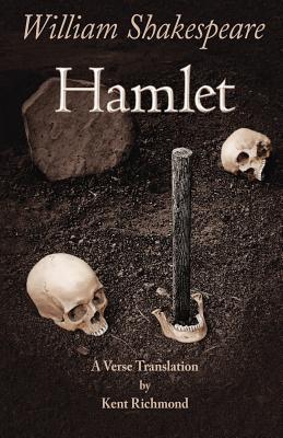 Hamlet: A Verse Translation