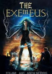 The Exemeus (The Exemeus, #1) Pdf Book