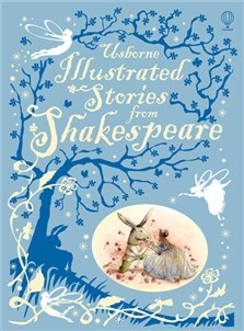 Usborne Illustrated Stories from Shakespeare