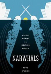 Narwhals: Arctic Whales in a Melting World Pdf Book