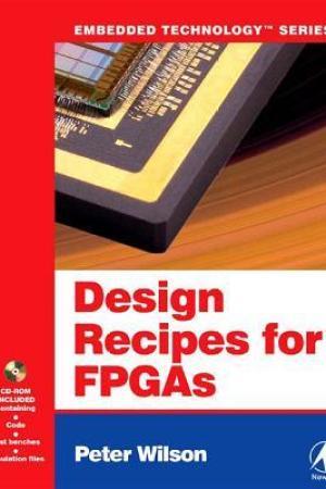 Design Recipes for FPGAs: Using Verilog and VHDL