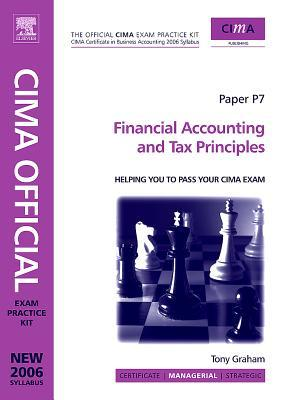 Cima Exam Practice Kit Financial Accounting and Tax Principles: 2007 Edition