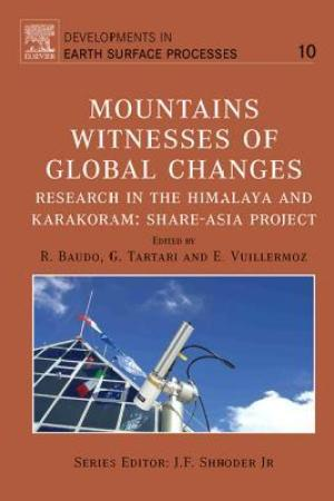 Mountains: Witnesses of Global Changes: Research in the Himalaya and Karakoram: Share-Asia Project