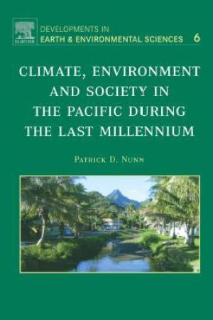 Climate, Environment, and Society in the Pacific During the Last Millennium