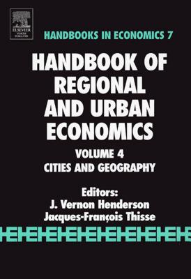 Handbook of Regional and Urban Economics: Cities and Geography