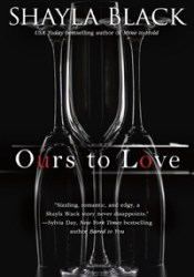 Ours to Love (Wicked Lovers, #7) Pdf Book